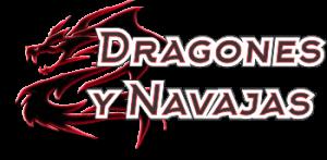 Dragones y Navajas